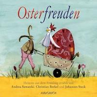 Osterfreuden (Ungekürzte Fassung)