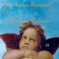Himmlische Weihnacht (Ungekürzte Fassung)