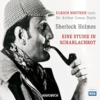 Sherlock Holmes: Eine Studie in Scharlachrot (Ungekürzte Fassung)