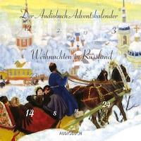 Weihnachten in Russland (Ungekürzte Fassung)