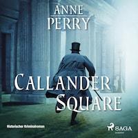 Callander Square- Historischer Krimi