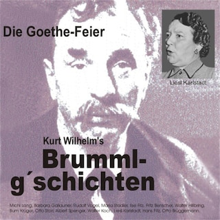 Brummlg'schichten  Die Goethe Feier