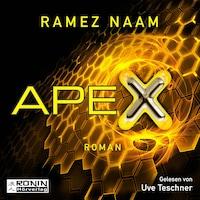 Nexus, 3: Apex (Ungekürzt)