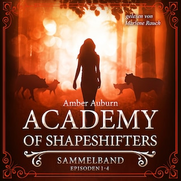 Academy of Shapeshifters - Sammelband 1