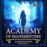 Academy of Shapeshifters - Sammelband 2
