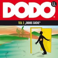 DODO, Folge 2: DODOS Suche
