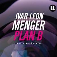 Plan B (Ungekürzt)