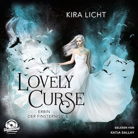Erbin der Finsternis - Lovely Curse, Band 1 (ungekürzt)