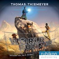 Die Gejagten - World Runner, Band 2