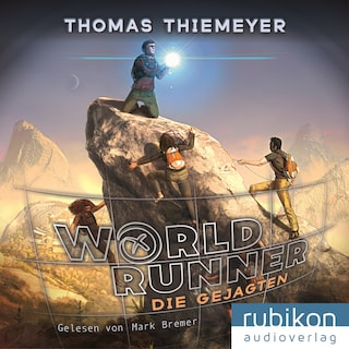 Die Gejagten - World Runner, Band 2