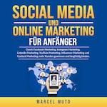 Social Media und Online Marketing für Anfänger