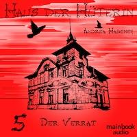 Haus der Hüterin: Band 5 - Der Verrat