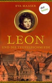 Leon und die Teufelsschmiede - Band 3