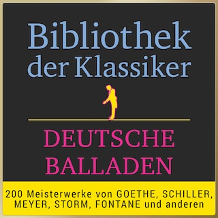 Bibliothek der Klassiker: Deutsche Balladen