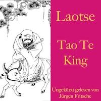 Laotse: Tao Te King