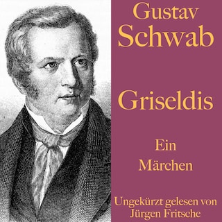 Gustav Schwab: Griseldis