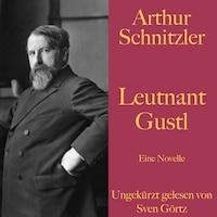 Arthur Schnitzler: Leutnant Gustl