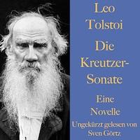 Leo Tolstoi: Die Kreutzer-Sonate