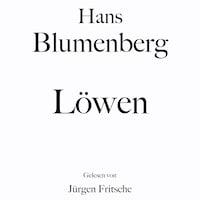 Hans Blumenberg: Löwen
