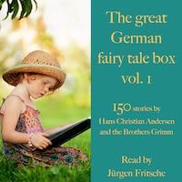 The great German fairy tale box Vol. 1