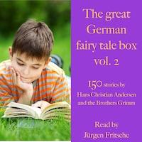 The great German fairy tale box Vol. 2