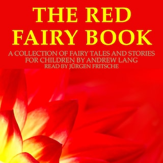 Andrew Lang: The Red Fairy Book