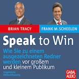 Speak to win