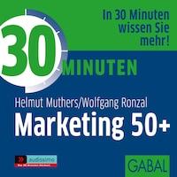 30 Minuten Marketing 50+