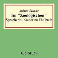 """Im """"Zoologischen"""" (Lesung in Auszügen)"""