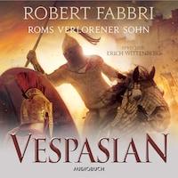 Roms verlorener Sohn - Vespasian 6 (Ungekürzt)