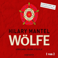 Wölfe - Thomas Cromwell 1 (Ungekürzt)