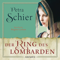 Der Ring des Lombarden - Die Lombarden-Reihe, Band 2 (Ungekürzt)