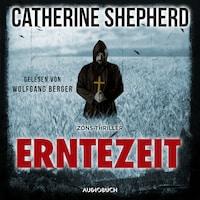 Erntezeit - Zons-Thriller, Band 2 (Ungekürzt)