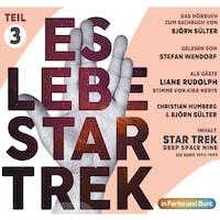 Es lebe Star Trek: Das Hörbuch - Teil 3