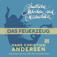 H. C. Andersen: Sämtliche Märchen und Geschichten, Das Feuerzeug
