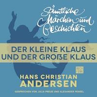 H. C. Andersen: Sämtliche Märchen und Geschichten, Der kleine Klaus und der große Klaus