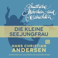 H. C. Andersen: Sämtliche Märchen und Geschichten, Die kleine Seejungfrau