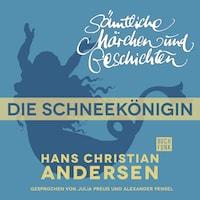 H. C. Andersen: Sämtliche Märchen und Geschichten, Die Schneekönigin