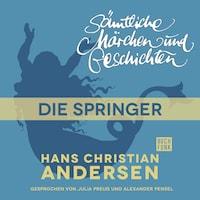 H. C. Andersen: Sämtliche Märchen und Geschichten, Die Springer