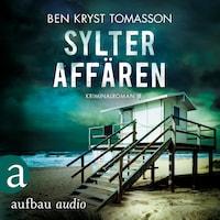 Sylter Affären - Kari Blom ermittelt undercover, Band 1 (Ungekürzt)