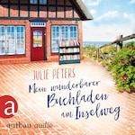 Mein wunderbarer Buchladen am Inselweg (Ungekürzt)