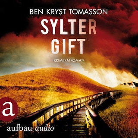 Sylter Gift - Kari Blom ermittelt undercover, Band 4 (Ungekürzt)