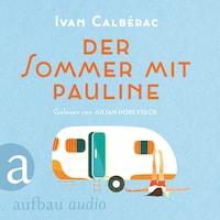 Der Sommer mit Pauline (Ungekürzt)