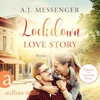 Lockdown Love Story (Ungekürzt)
