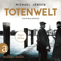 Totenwelt - Inspektor Jens Druwe, Band 2 (Ungekürzt)
