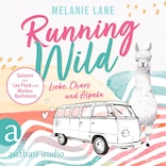 Running Wild - Liebe, Chaos und Alpaka (Ungekürzt)