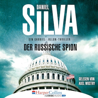 Der russische Spion - Ein Gabriel-Allon-Thriller (Ungekürzt)