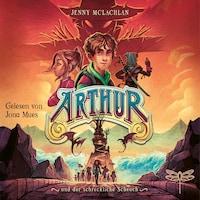 Arthur und der schreckliche Scheuch (Gekürzt)