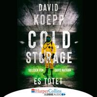 Cold Storage - Es tötet (Ungekürzt)