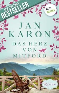 Das Herz von Mitford: Die Mitford-Saga - Band 5